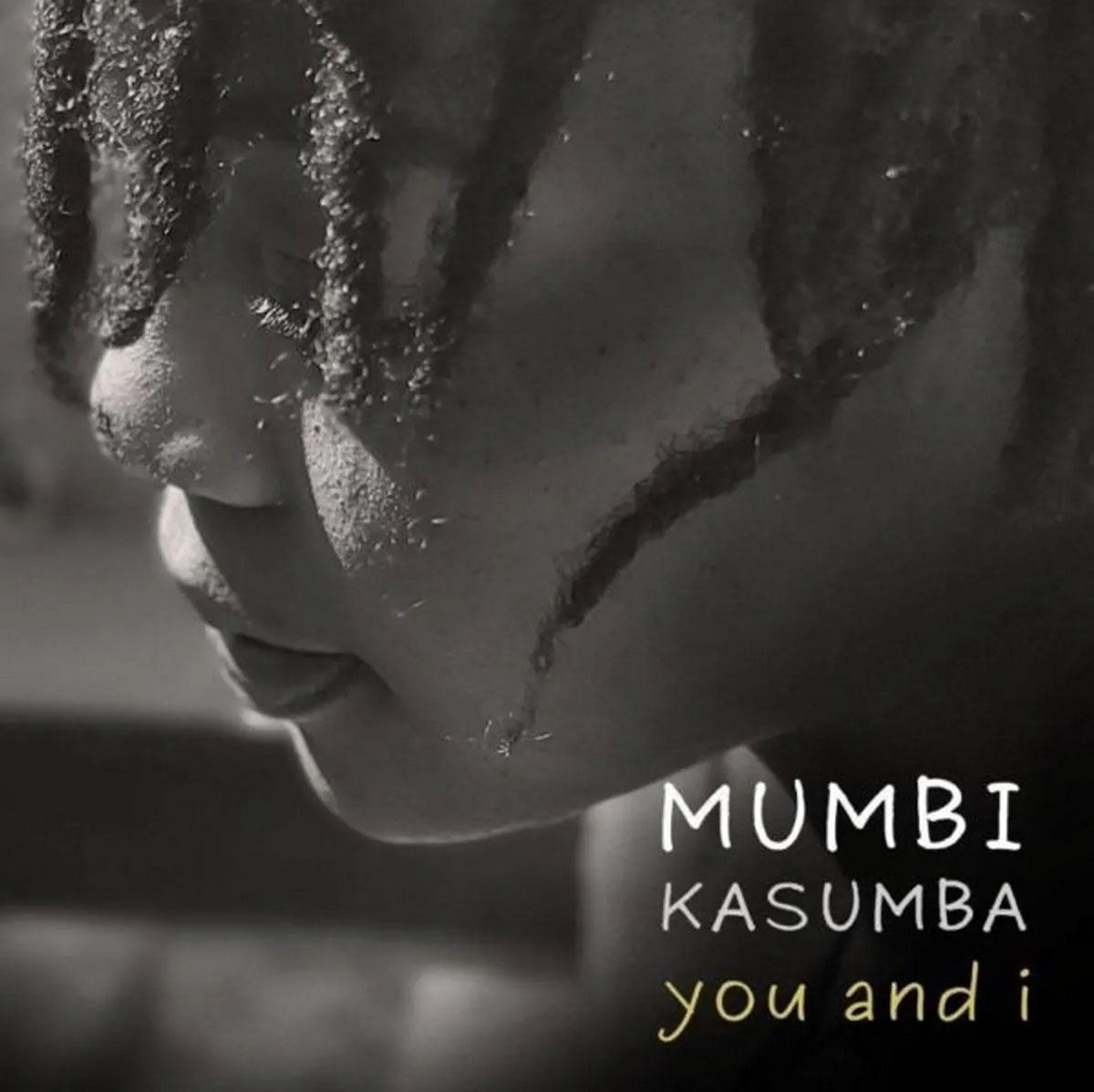 Mumbi Kasumba - You & I