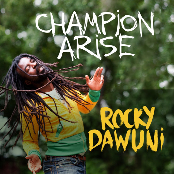 Rocky Dawuni - Champion Arise2