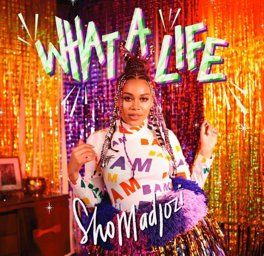 Sho Madjozi - What a life