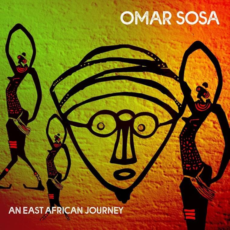 Omar Sosa - East African Journey