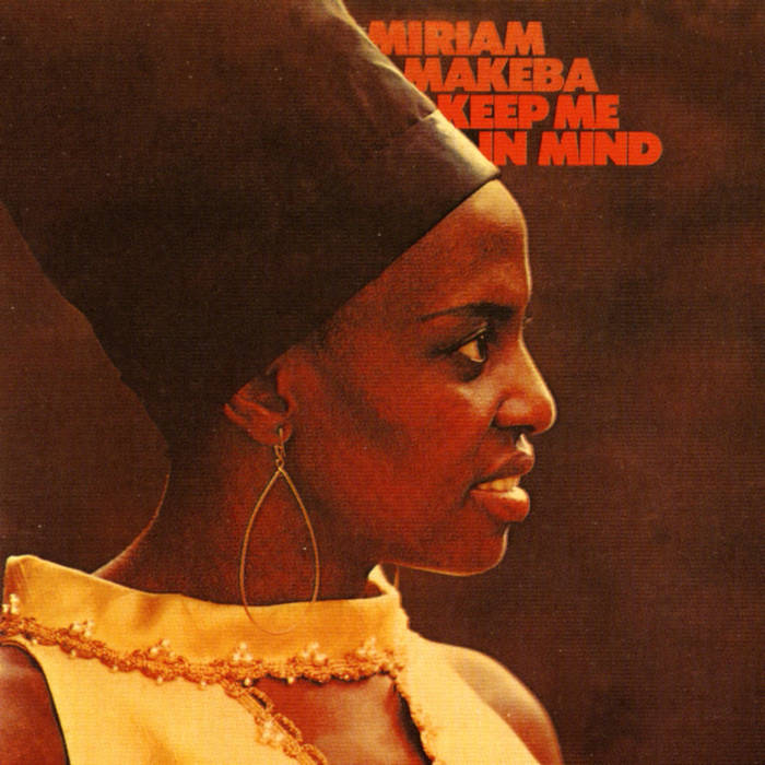 Miriam Makeba - Keep me in Mind