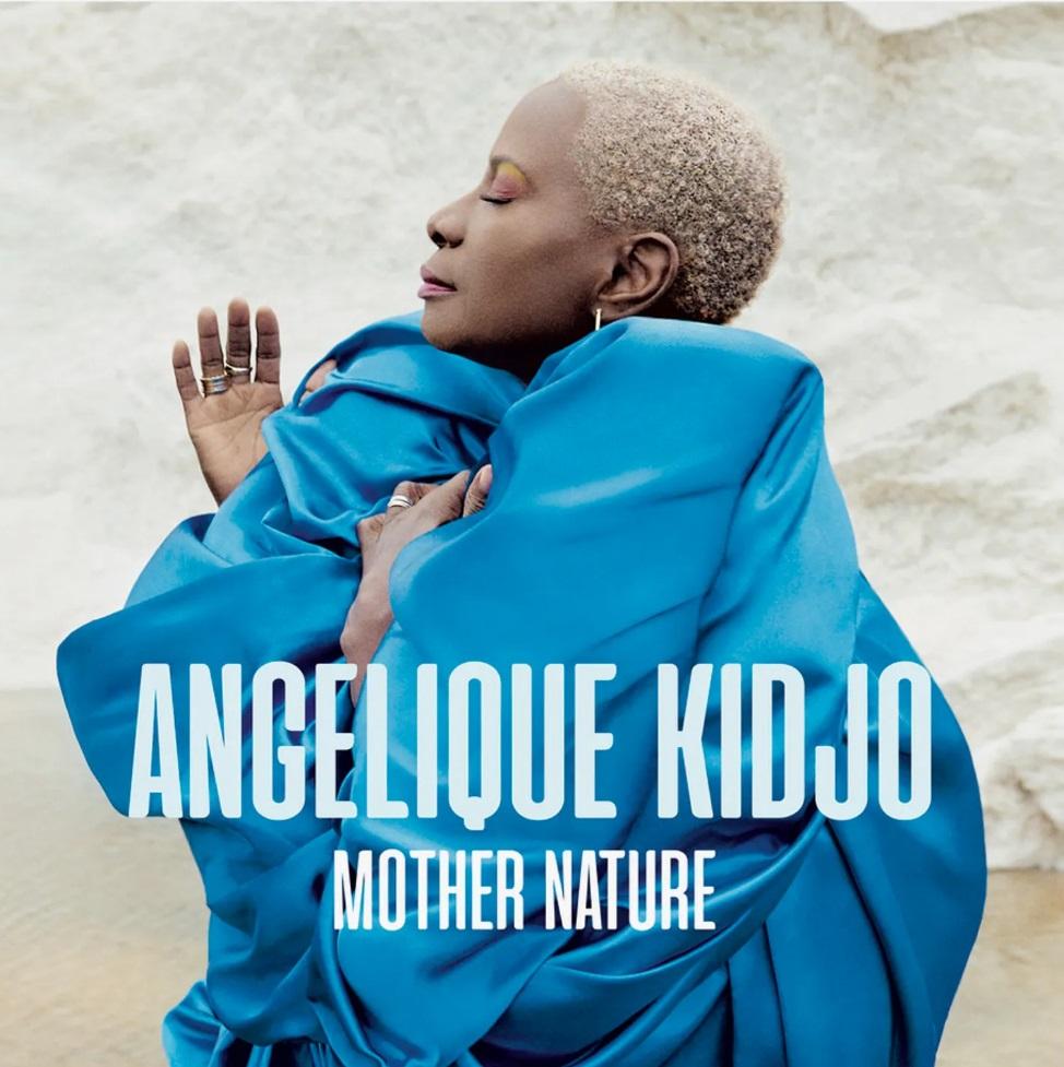 Mother Nature - Angelique Kidjo