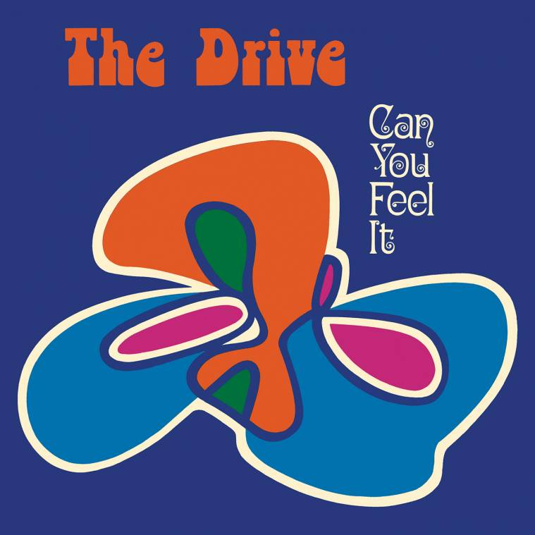 The Drive - Can you feel it