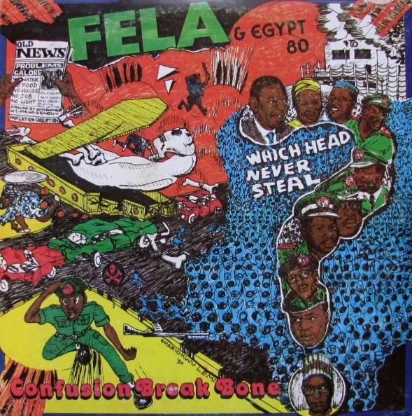 fela kuti confusion break bones