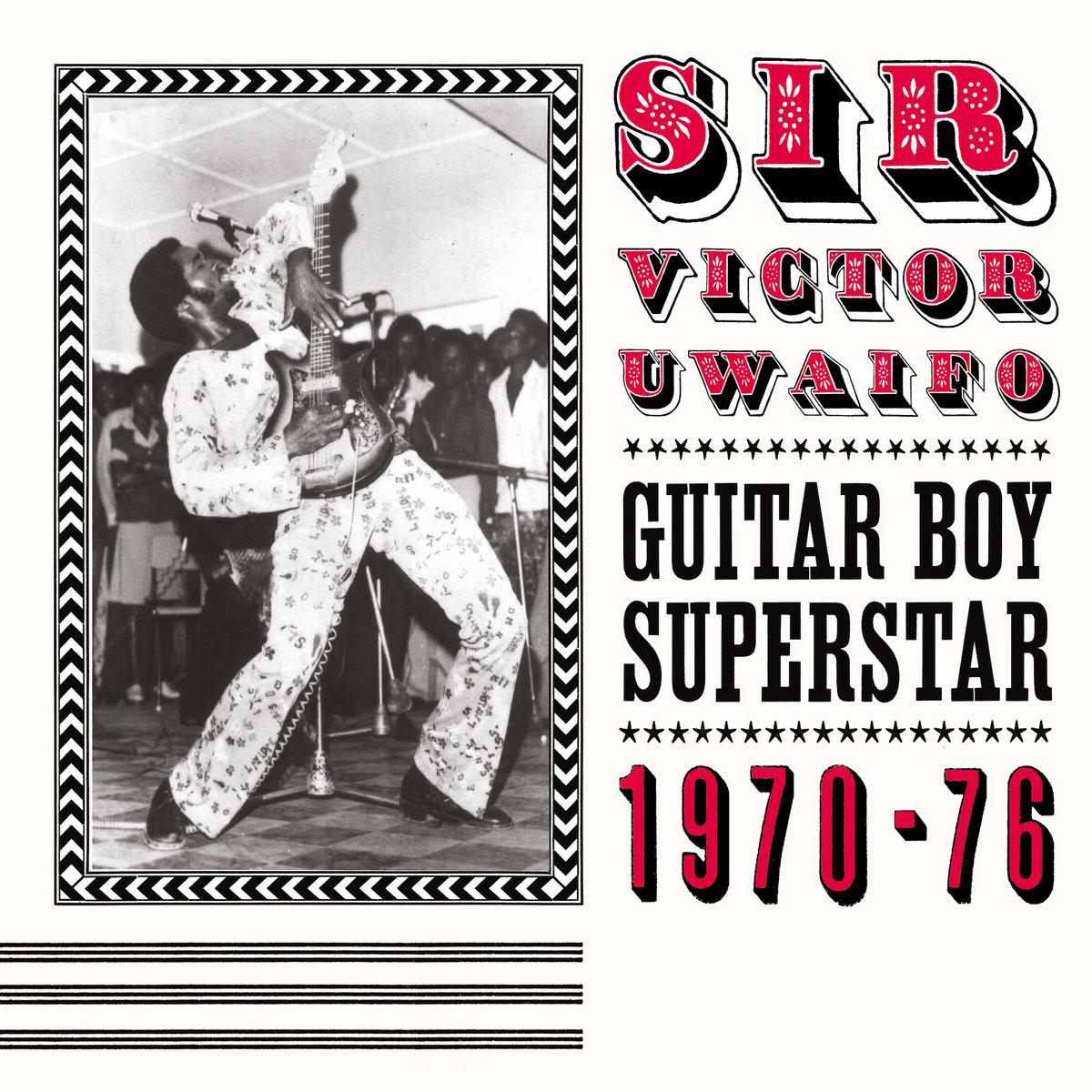 Sir Victor Uwaifo - Guitar Boy Superstar